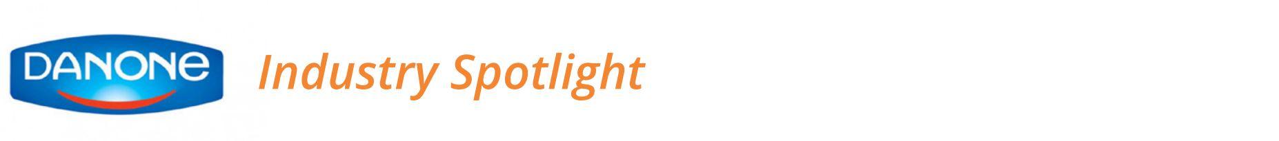 Danone Nutrica Industry Spotlight